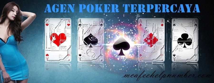 Agen Poker Terpercaya Yang Banyak DiPilih