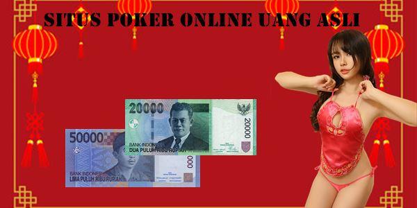 Situs Poker Online Uang Asli Panduan Bermain